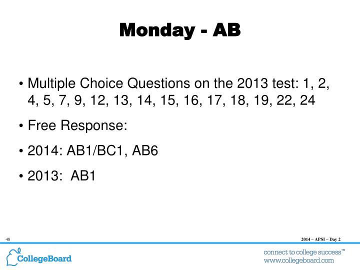 Monday - AB