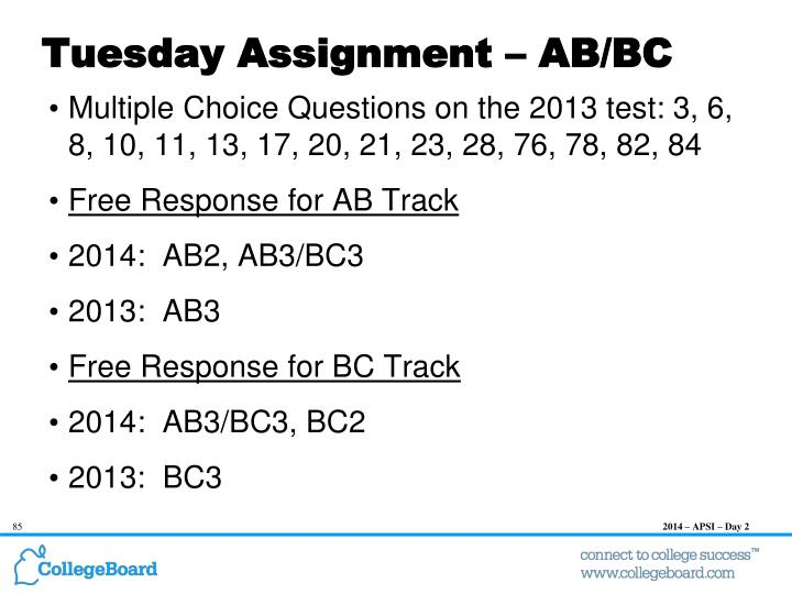 Tuesday Assignment – AB/BC
