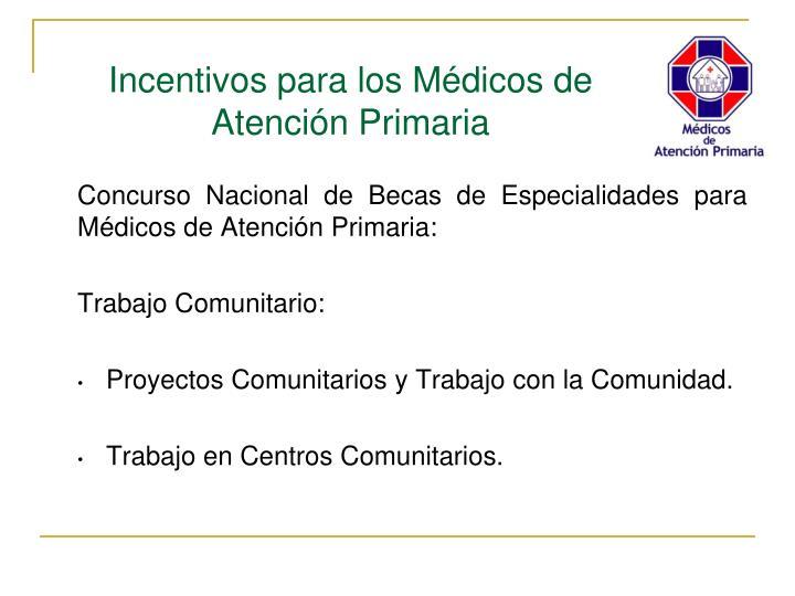 Concurso Nacional de Becas de Especialidades para Médicos de Atención Primaria: