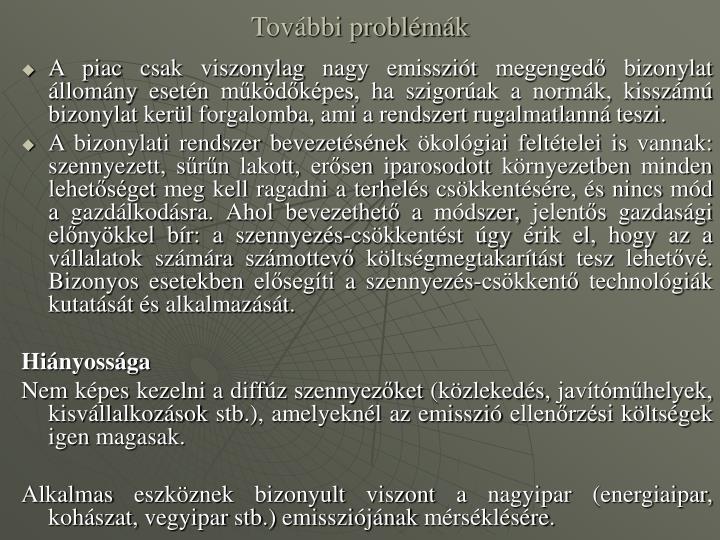 További problémák