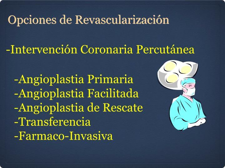 -Intervención Coronaria Percutánea