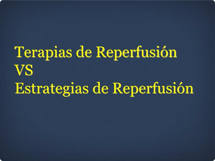 Terapias de Reperfusión