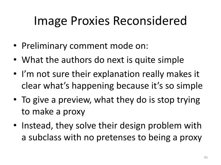Image Proxies Reconsidered