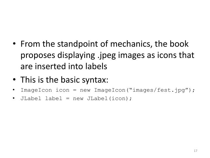 From the standpoint of mechanics, the book proposes displaying .jpeg images as icons that are inserted into labels