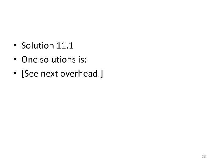 Solution 11.1