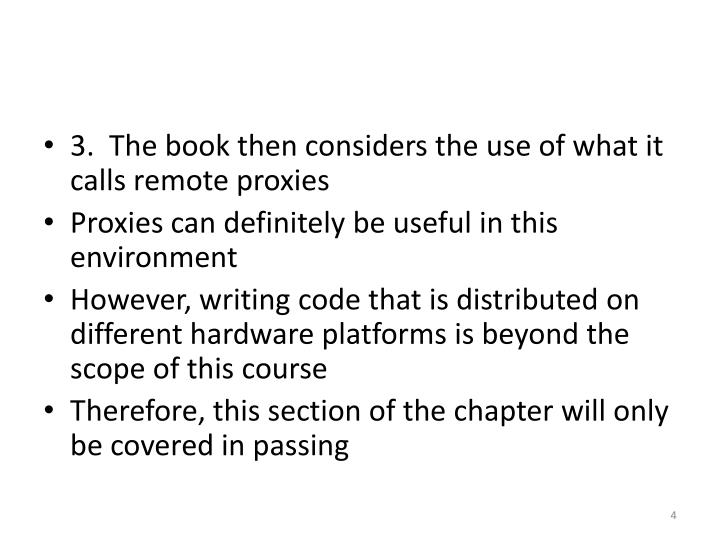3.  The book then considers the use of what it calls remote proxies