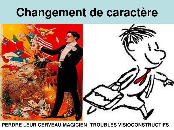 Changement de caractère