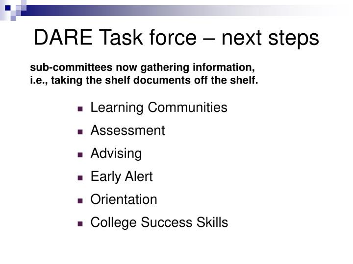 DARE Task force – next steps