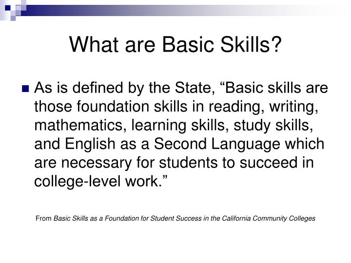 What are Basic Skills?