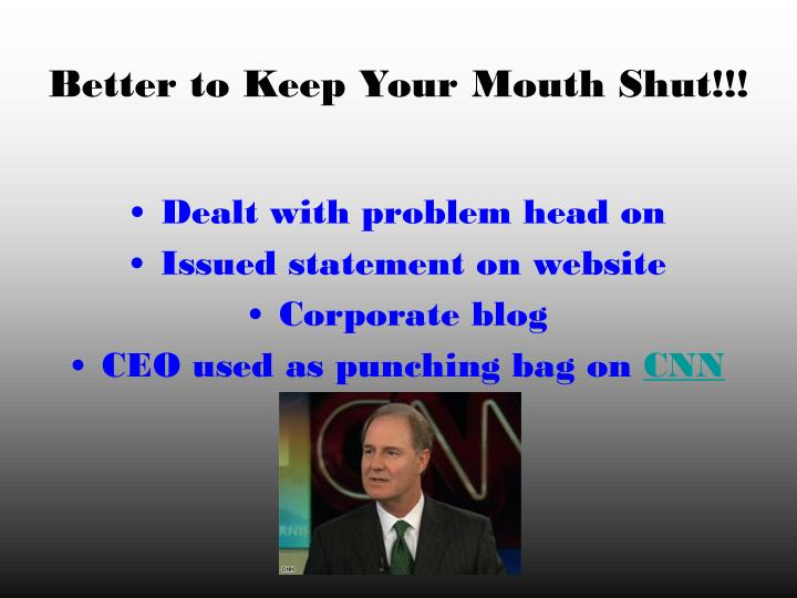 Better to Keep Your Mouth Shut!!!