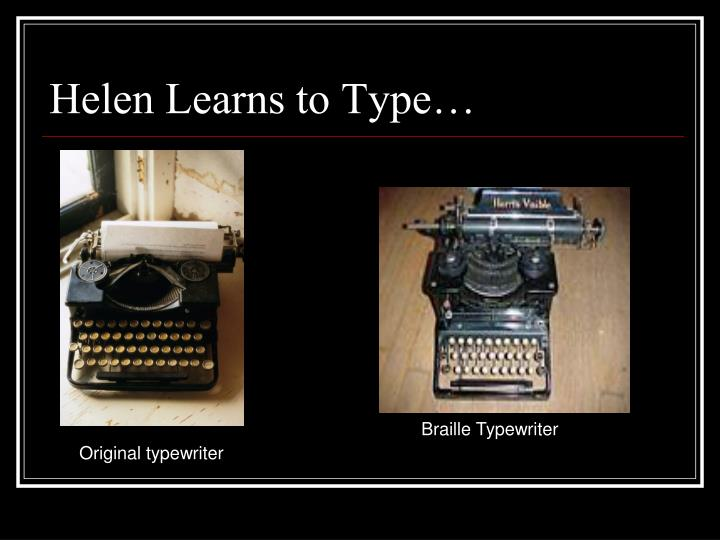 Helen Learns to Type…