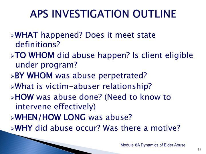 APS INVESTIGATION OUTLINE