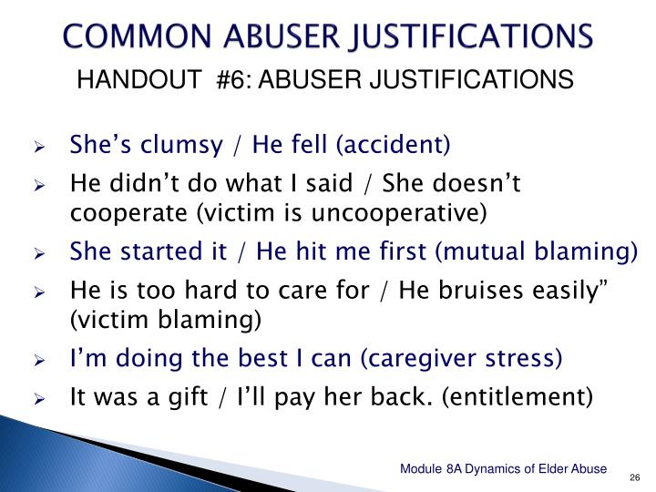 COMMON ABUSER JUSTIFICATIONS