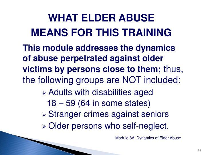 WHAT ELDER ABUSE