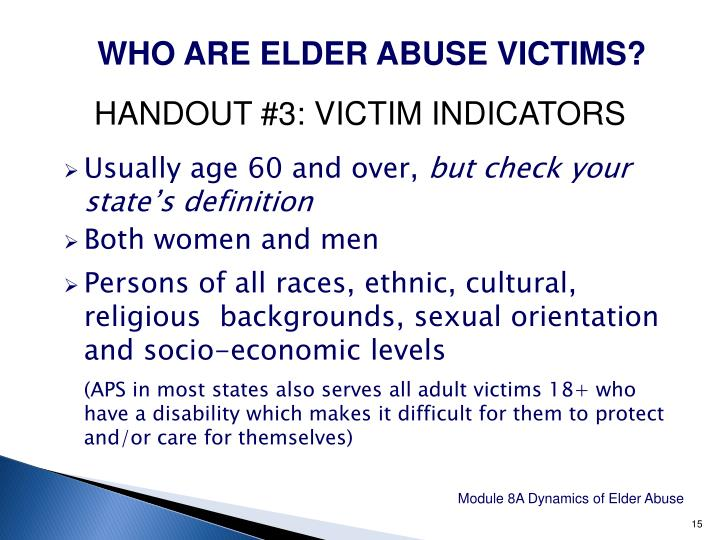 WHO ARE ELDER ABUSE VICTIMS?