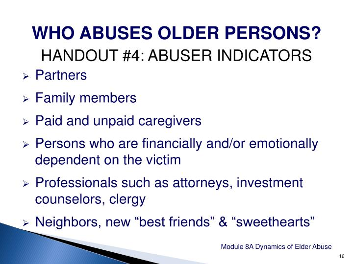 WHO ABUSES OLDER PERSONS?