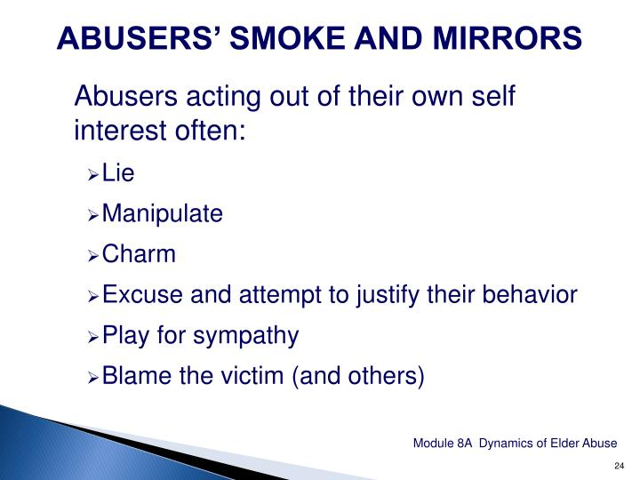 ABUSERS' SMOKE AND MIRRORS