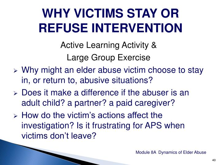 WHY VICTIMS STAY OR