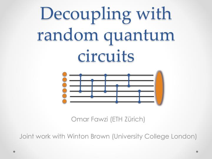decoupling with random quantum circuits