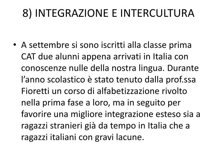 8) INTEGRAZIONE E INTERCULTURA