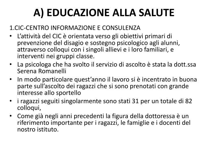 A) EDUCAZIONE ALLA SALUTE