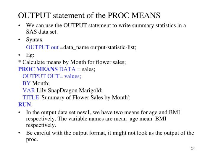 OUTPUT statement of the PROC MEANS
