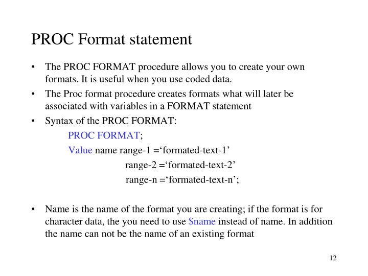 PROC Format statement
