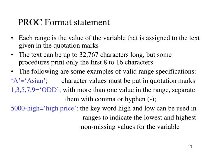 PROC Format statement