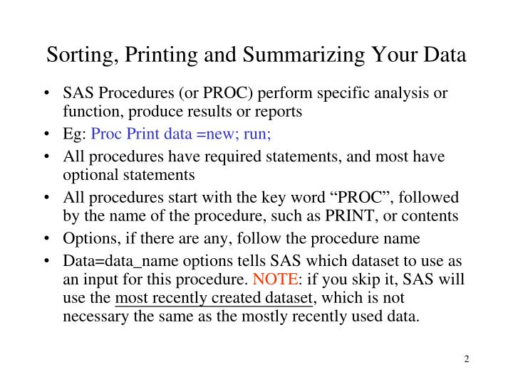 Sorting, Printing and Summarizing Your Data