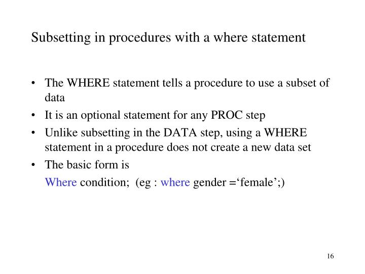 Subsetting in procedures with a where statement