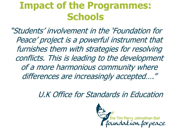 Impact of the Programmes: