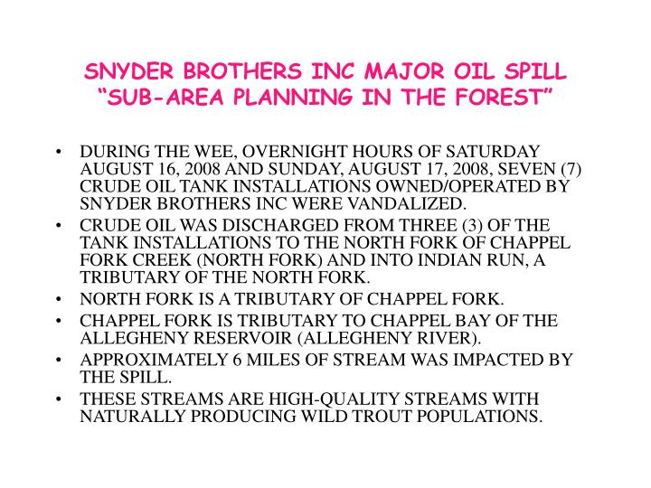 Snyder brothers inc major oil spill sub area planning in the forest
