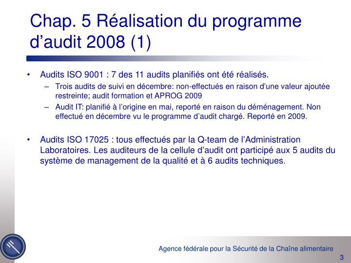 Chap. 5 Réalisation du programme d'audit 2008 (1)