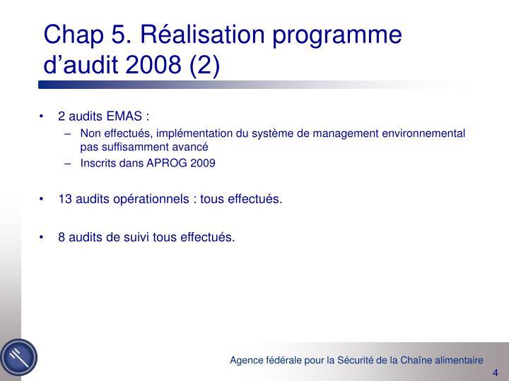 Chap 5. Réalisation programme d'audit 2008 (2)