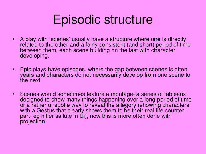 Episodic structure