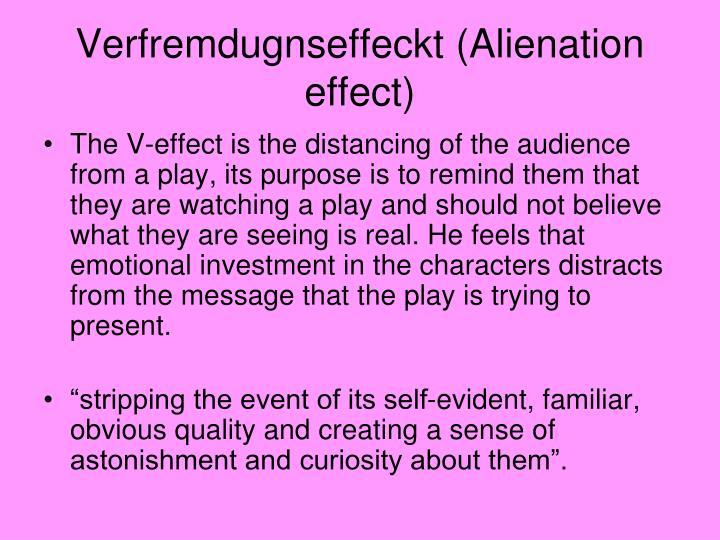 Verfremdugnseffeckt (Alienation effect)