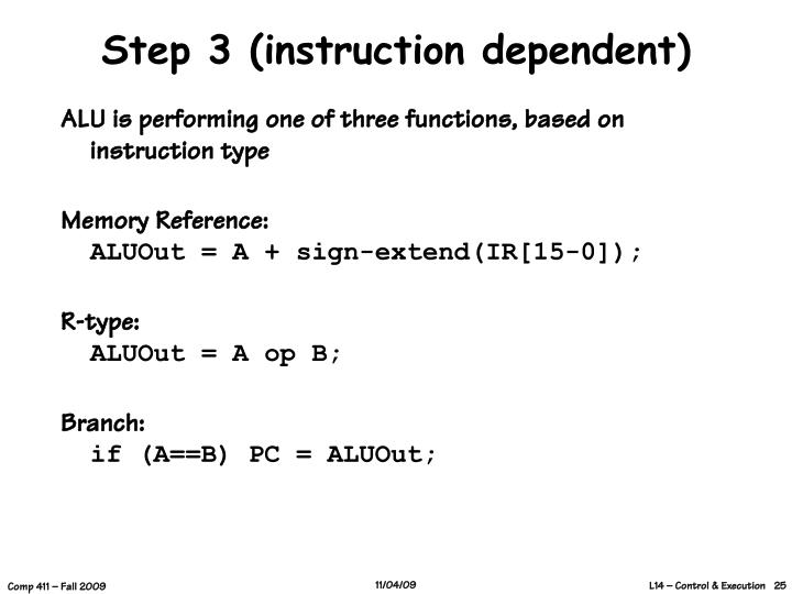 Step 3 (instruction dependent)