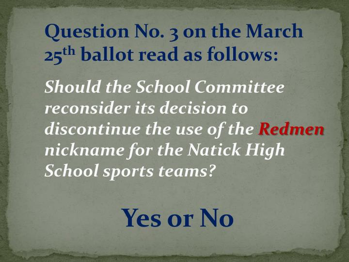 Question No. 3 on the March 25