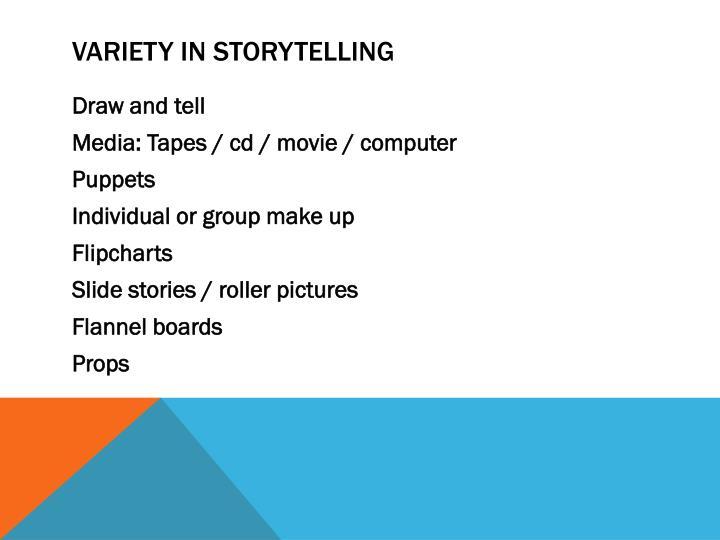 VARIETY in storytelling
