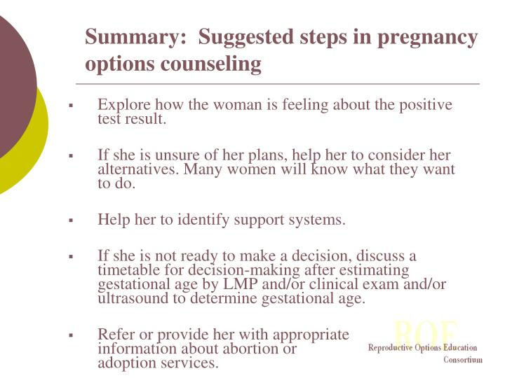 Summary:  Suggested steps in pregnancy options counseling