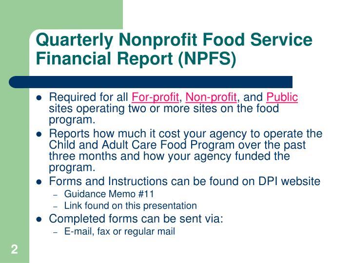 Quarterly Nonprofit Food Service Financial Report (NPFS)