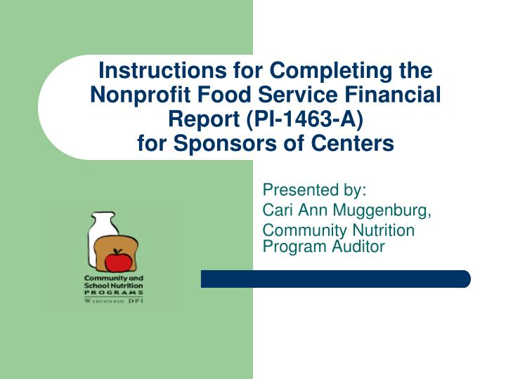 Instructions for Completing the Nonprofit Food Service Financial Report (PI-1463-A)