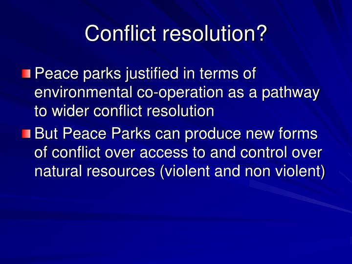 Conflict resolution?