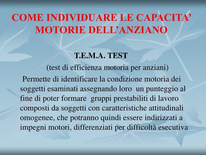 COME INDIVIDUARE LE CAPACITA' MOTORIE DELL'ANZIANO