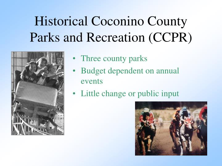 Historical Coconino County Parks and Recreation (CCPR)