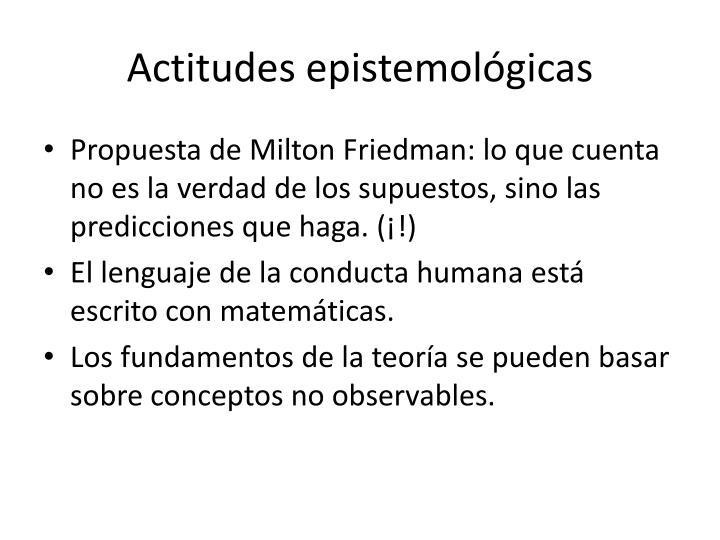 Actitudes epistemológicas