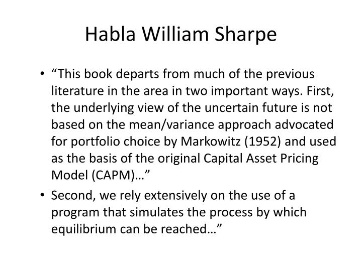 Habla William Sharpe