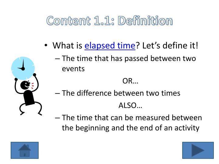 Content 1.1: Definition