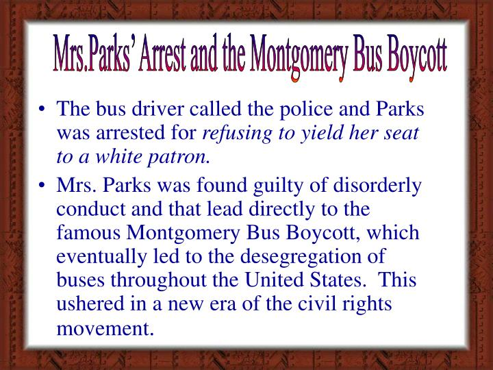Mrs.Parks' Arrest and the Montgomery Bus Boycott