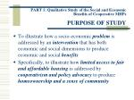 part 1 qualitative study of the social and economic benefits of cooperative mhps purpose of study